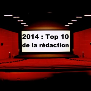 Top 2014 : Le top 10 de la rédaction